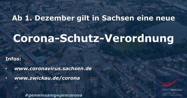 Neue Corona Schutz Verordnung In Sachsen Gultig Ab 1 Dezember Stadt Zwickau